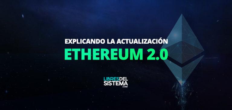 ethereum-2-0-que-es-explicacion